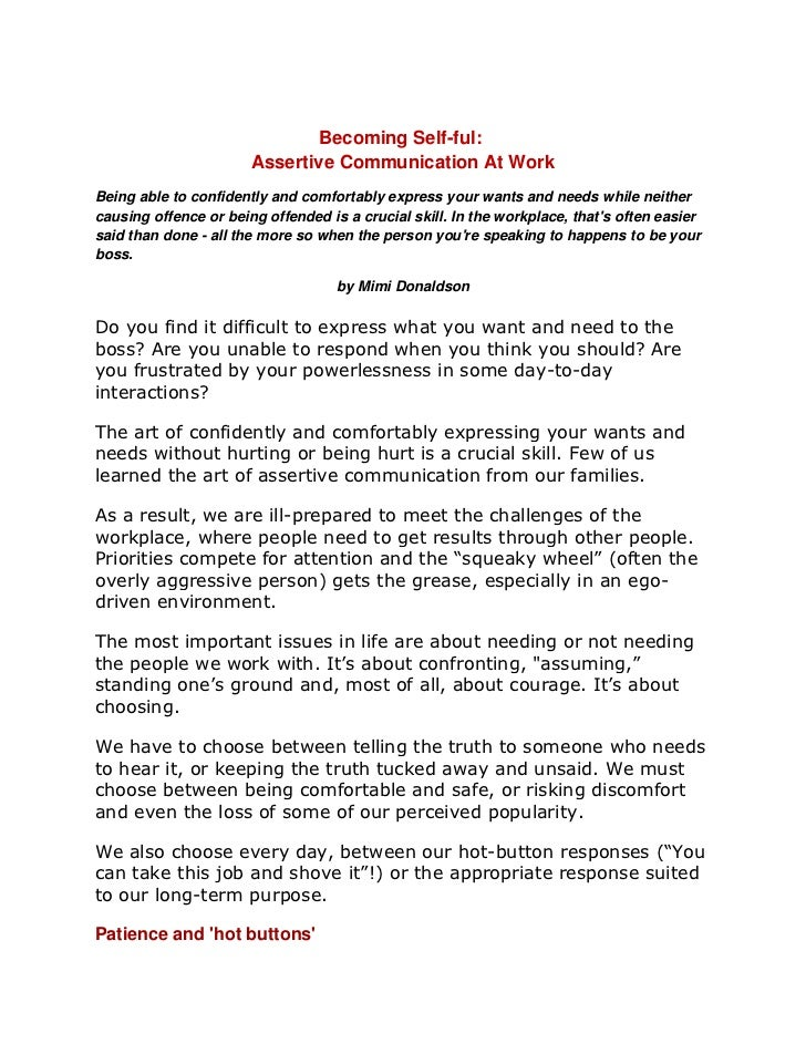 Becoming Self-ful:                       Assertive Communication At WorkBeing able to confidently and comfortably express ...
