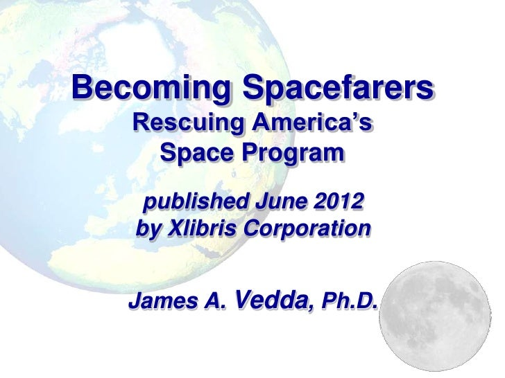 Becoming Spacefarers: Rescuing the American Space Program