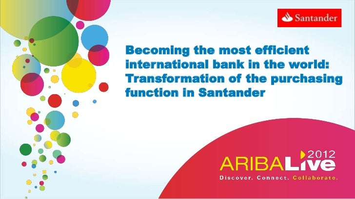 Becoming the most efficientinternational bank in the world:Transformation of the purchasingfunction in Santander