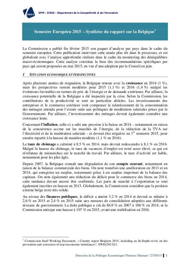 SPW – DGO6 – Département de la Compétitivité et de l'Innovation Direction de la Politique Economique/ Florence Hennart / 2...