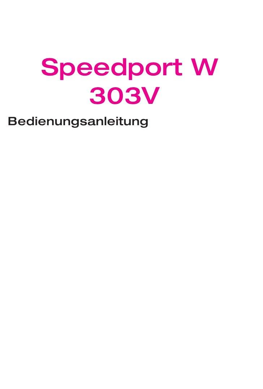 Speedport W        303V Bedienungsanleitung