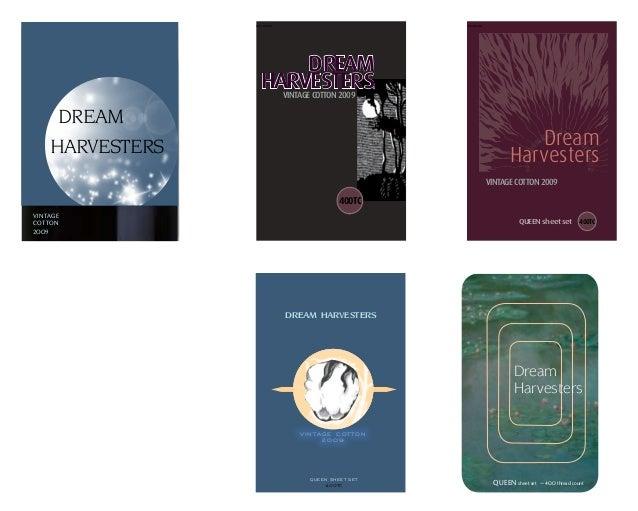 VINTAGE COTTON 2OO9 DREAM HARVESTERS ––– DREAM HARVESTERSVINTAGECOTTON2009 400TC ––– 400TCQUEEN sheet set Dream Harvesters...