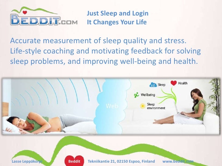 Lasse Leppäkorpi<br />Just Sleep and Login<br />It Changes Your Life<br />Accurate measurement of sleep quality and stress...