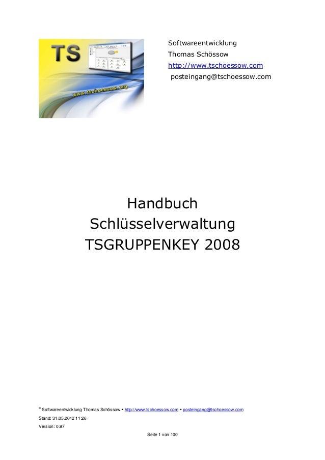 Bedienungsanleitung Schlüsselverwaltung TSGruppenkey 2008