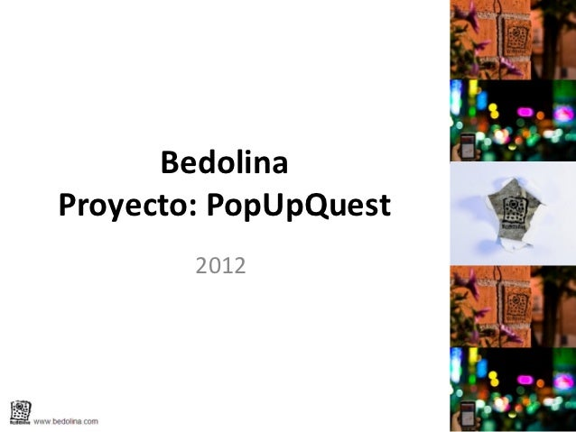 Bedolina-  PopUpQuest Project