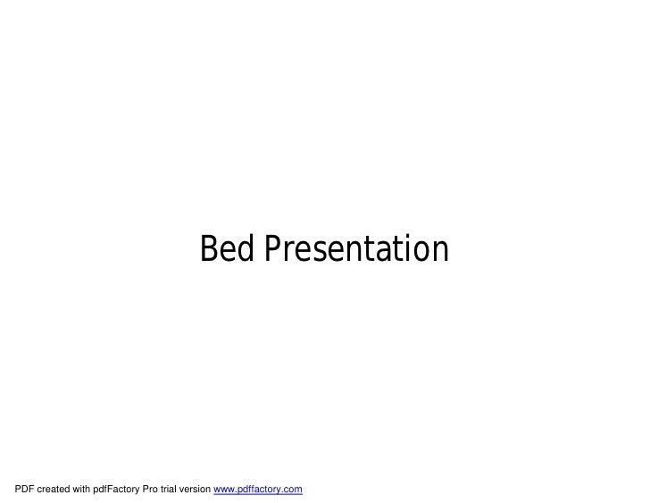 Bed Presentation