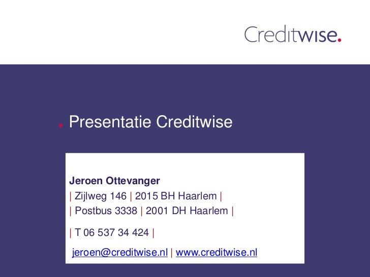Bedrijfspresentatie creditwise 2011