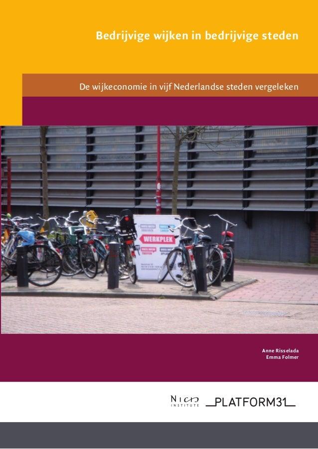 Bedrijvige wijken in bedrijvige steden                                                     De wijkeconomie in vijf Nederla...
