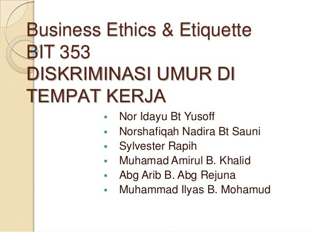 Business Ethics and Etiquette (Age Discrimination)