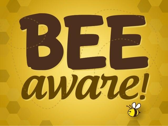 BEE AWARE! #CCD #Bees #Honeybee