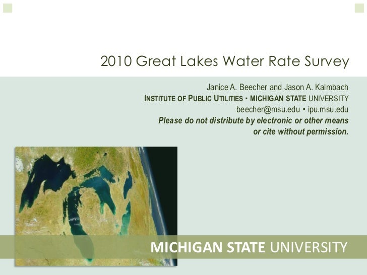 2010 Great Lakes Water Rate Survey<br />Janice A. Beecher and Jason A. Kalmbach<br />Institute of Public UtilitiesMichiga...