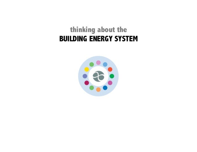 thinking about theBUILDING ENERGY SYSTEM
