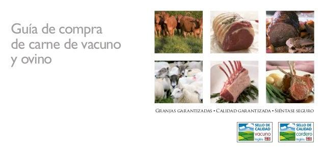 Guía de compra de carne de vacuno y ovino Granjas garantizadas • Calidad garantizada • Siéntase seguro