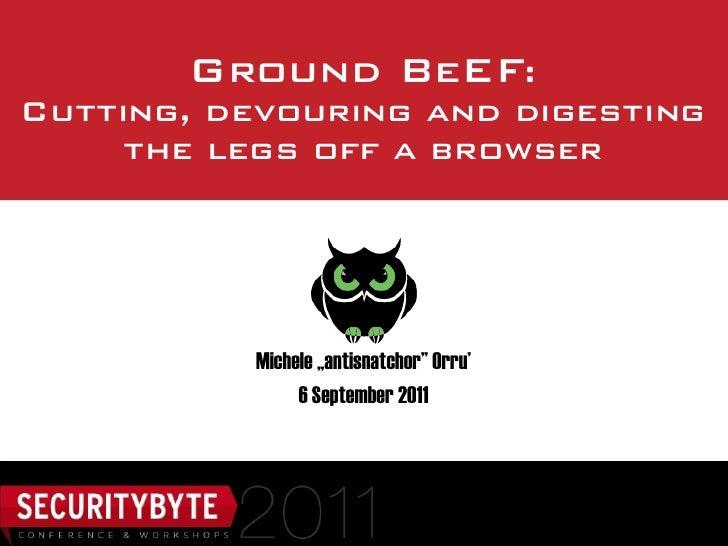 Be ef presentation-securitybyte2011-michele_orru