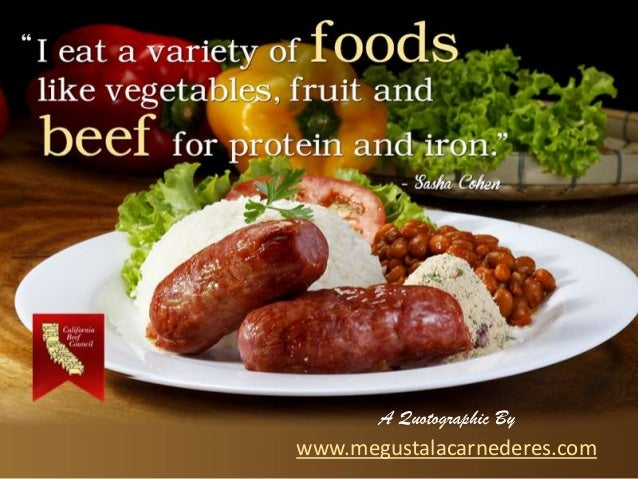"""I eat a variety of foods like vegetables, fruit and beef for protein and iron."""" A Quotographic By www.megustalacarnederes...."""
