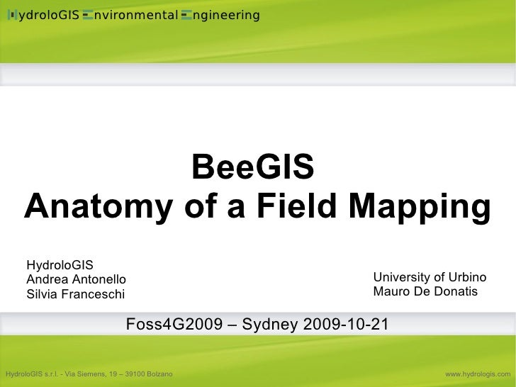 BeeGis: Anatomy Of A Digital Field Mapping