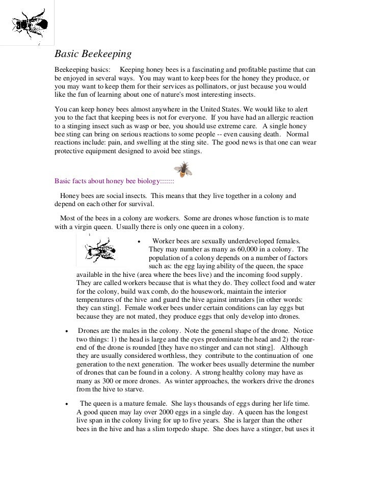 Basic BeekeepingBeekeeping basics: Keeping honey bees is a fascinating and profitable pastime that canbe enjoyed in severa...