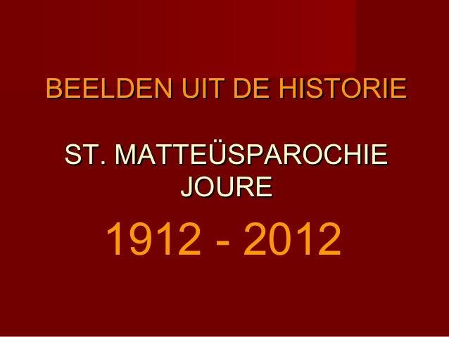 Beelden RK Parochie Joure (1912-2012)