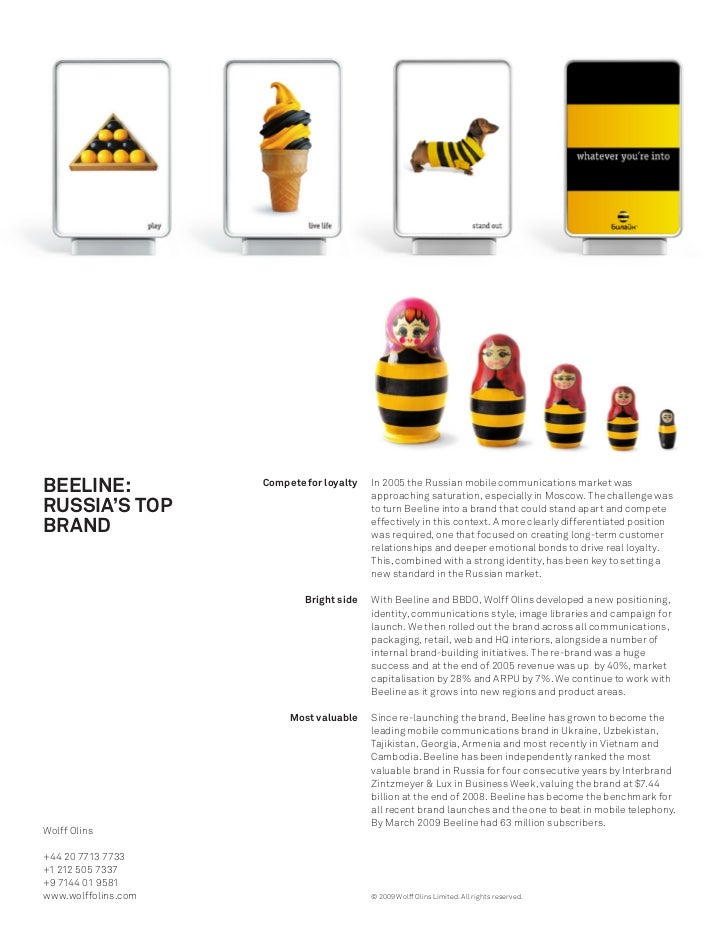 BEELINE:             Compete for loyalty   In 2005 the Russian mobile communications market was                           ...