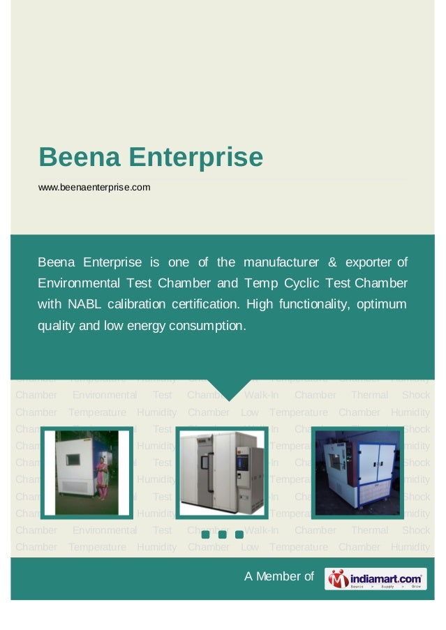 A Member ofBeena Enterprisewww.beenaenterprise.comEnvironmental Test Chamber Walk-In Chamber Thermal Shock Chamber Tempera...