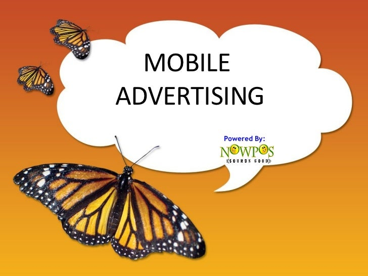 MOBILE  ADVERTISING Powered By: