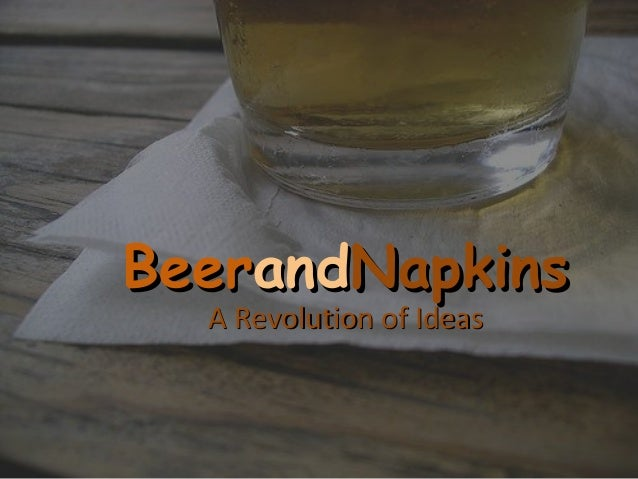 BeerandNapkins  A Revolution of Ideas