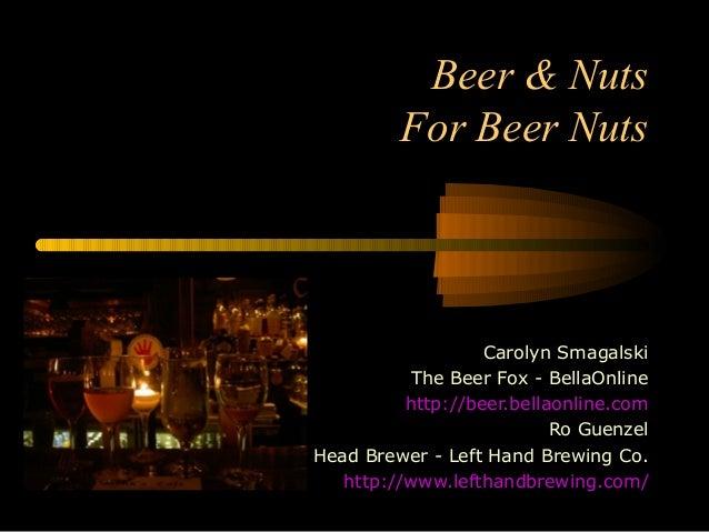 Beer And Nuts 4 Beer Nuts