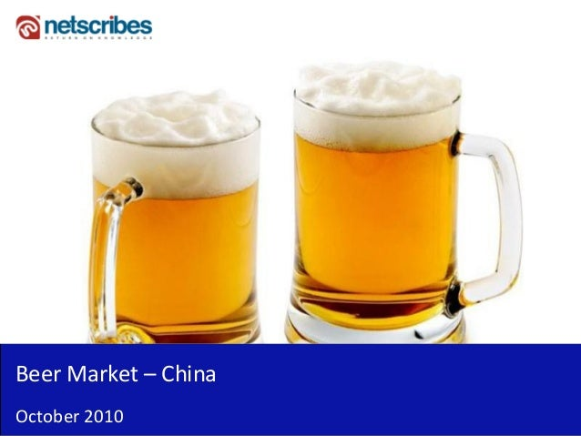 Market Research Report : Beer Market in China 2010