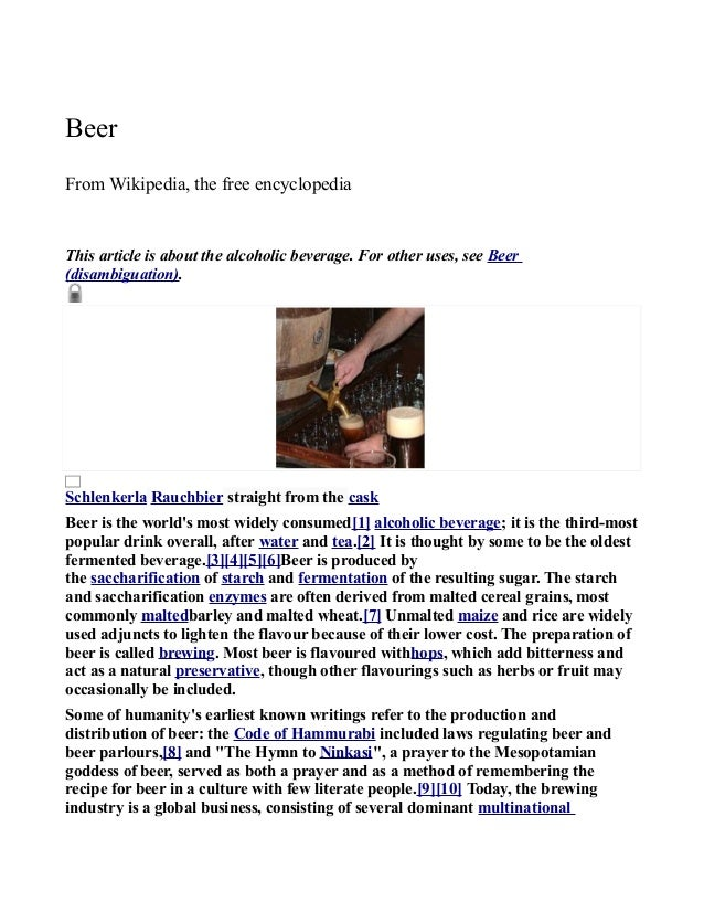 BeerFrom Wikipedia, the free encyclopediaThis article is about the alcoholic beverage. For other uses, see Beer(disambigua...