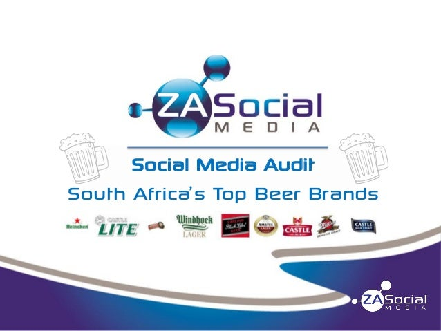 Social Media Audit - South Africa's Top Beer Brands