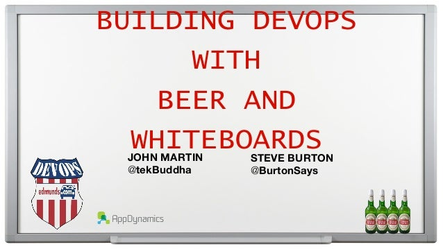 Building DevOps with Beer & Whiteboards
