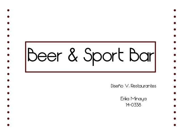 Beer & Sport Bar Diseño V: Restaurantes Erika Minaya 14-0338