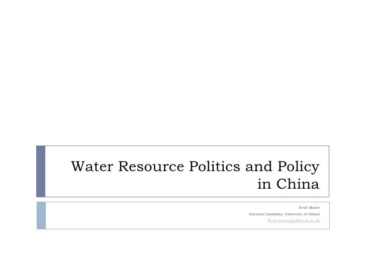 Water Resource Politics and Policy in China, Scott Moore (July 2012)
