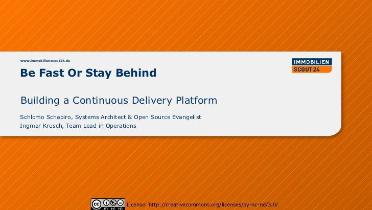 Be Fast or Stay Behind - Building a Continuous Delivery Platform