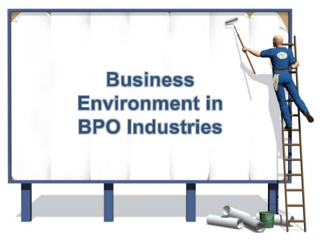 Busniess Environment for Business Process Outsourcing