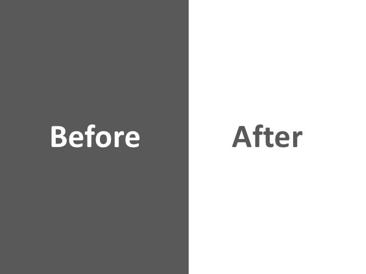 Before            After<br />
