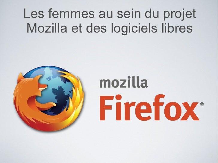 Les femmes au sein du projet Mozilla et des logiciels libres