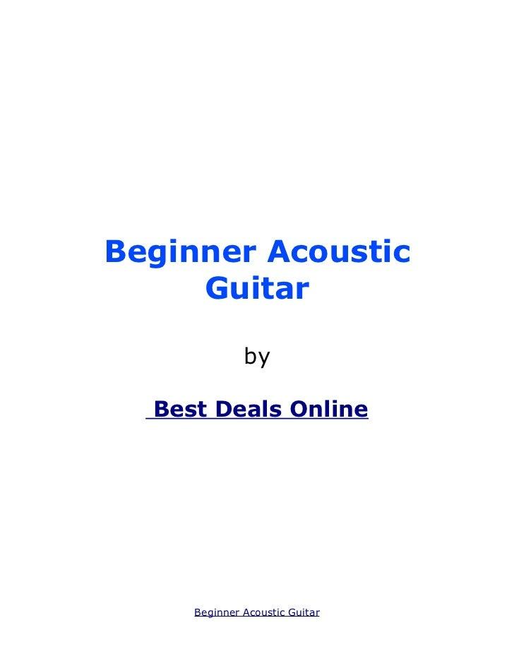 Beginner Acoustic     Guitar              by  Best Deals Online     Beginner Acoustic Guitar