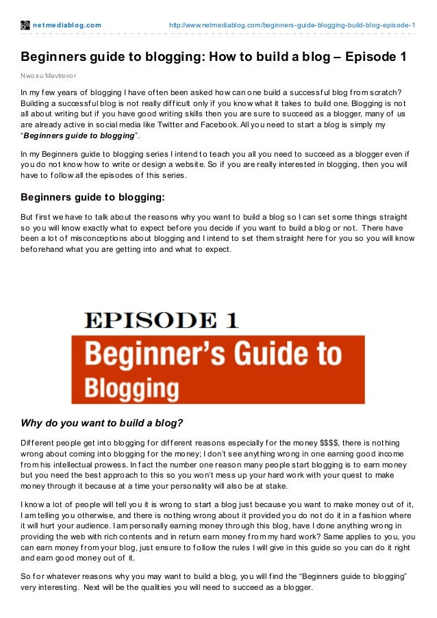 net mediablog.com http://www.netmediablog.com/beginners-guide-blogging-build-blog-episode-1 Nwosu Mavtrevor Beginners guid...