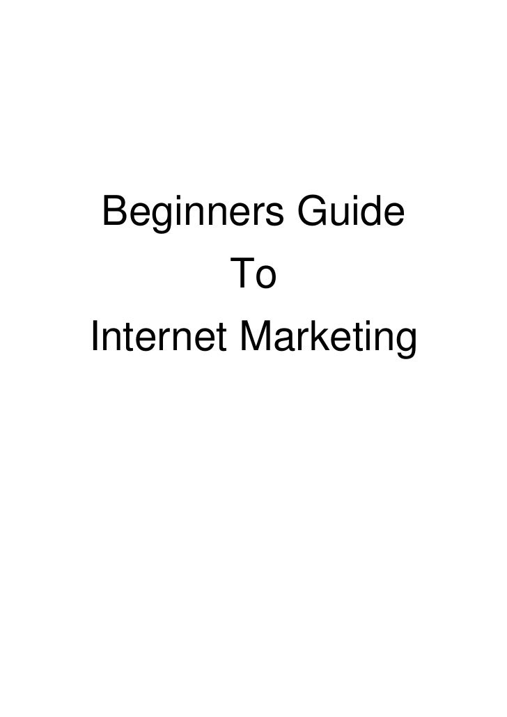 Beginners guide to internet marketing