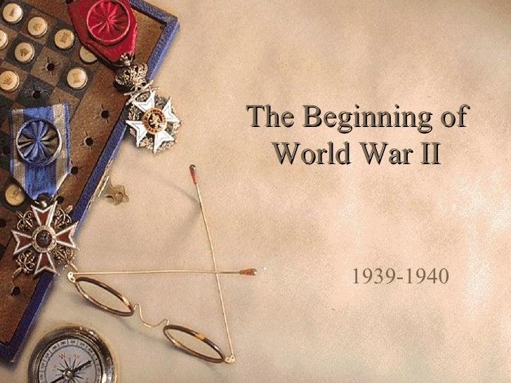 The Beginning of World War II 1939-1940