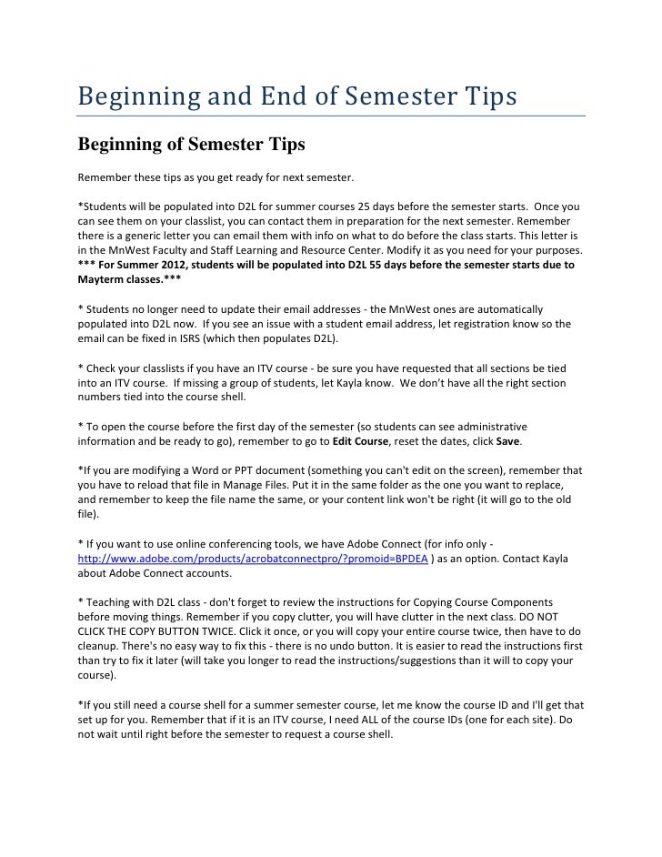 Beginning and End of Semester TipsBeginning of Semester TipsRemember these tips as you get ready for next semester.*Studen...