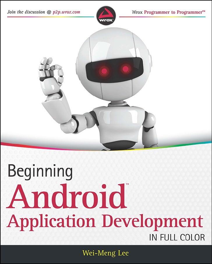 Beginning android application development wei meng lee