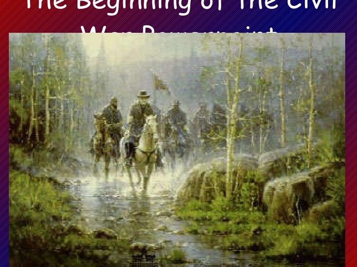 Beginning of the Civil War Powerpoint U.S. History i