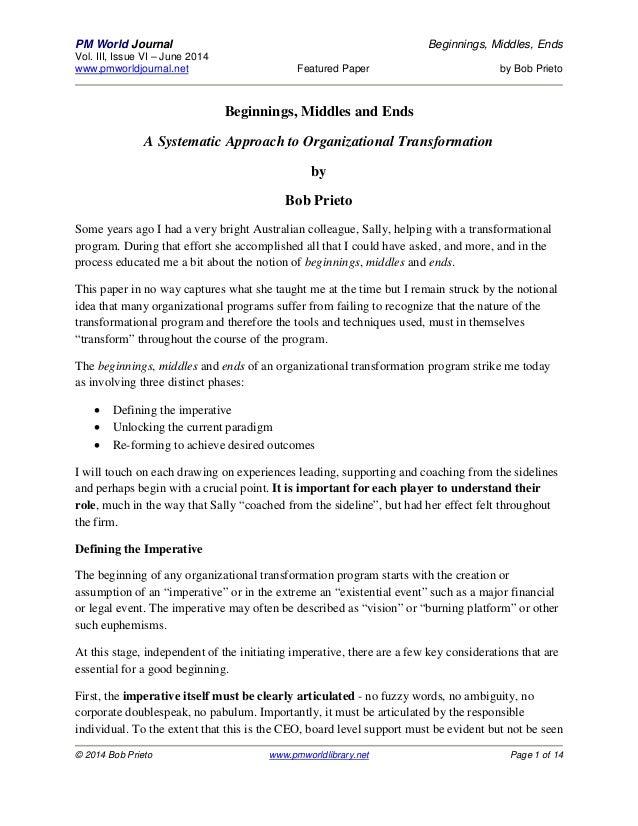 PM World Journal Beginnings, Middles, Ends Vol. III, Issue VI – June 2014 www.pmworldjournal.net Featured Paper by Bob Pri...