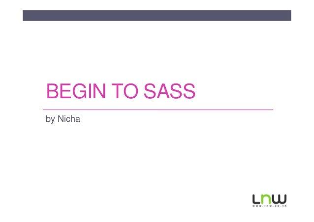 Begin to sass