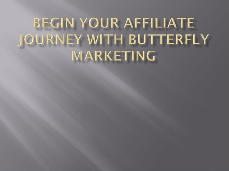 Begin Your Affiliate Journey With Butterfly Marketing