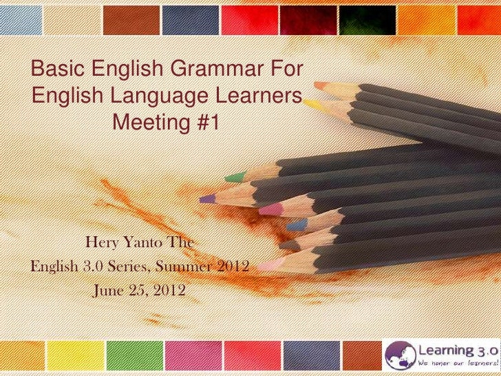 Basic English Grammar: Meeting #1
