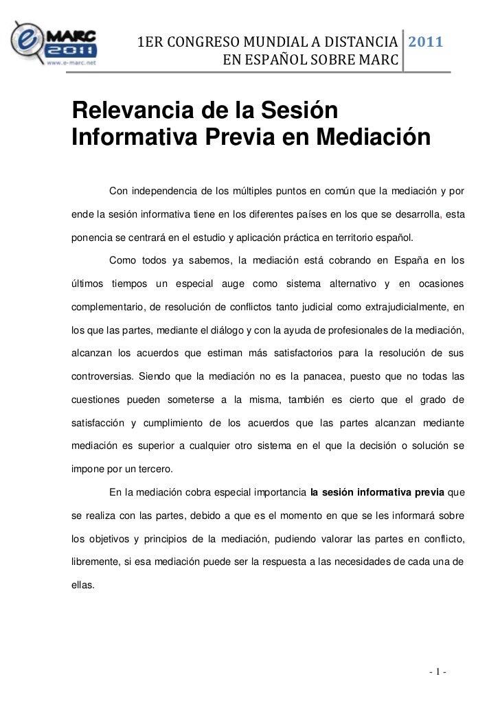 1ER CONGRESO MUNDIAL A DISTANCIA 2011                         EN ESPAÑOL SOBRE MARCRelevancia de la SesiónInformativa Prev...