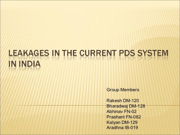 Group Members Rakesh DM-120 Bharadwaj DM-128 Abhinav FN-02 Prashant FN-082 Kalyan DM-129 Aradhna IB-019